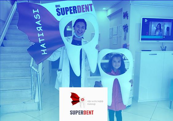 Süperdent Ağız ve Diş Sağlığı Polikliniği